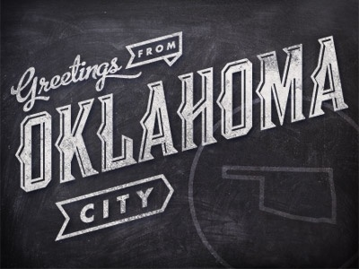 Dribbble - Greetings from OKC. by Mauricio Cremer #chalk #typography