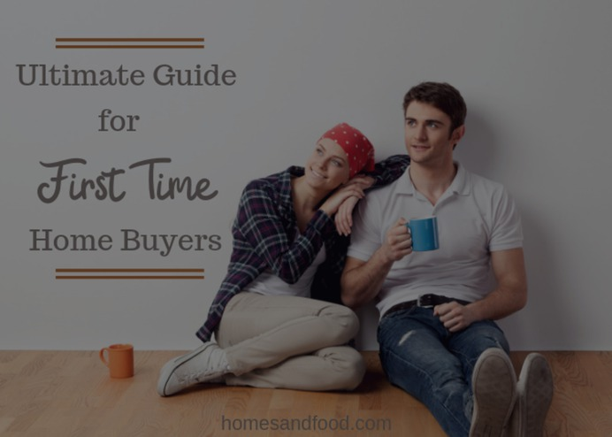 Ultimate Guide for First Time Home Buyers