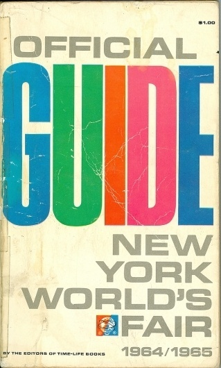 All sizes | Official Guide New York World's Fair 1964/1965 | Flickr - Photo Sharing! #worlds #cover #grid #1960s #fair #vintage #type