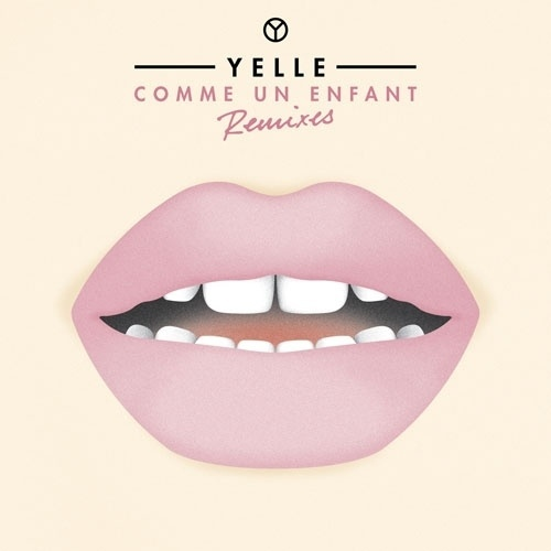 Google Image Result for http://2.bp.blogspot.com/-88uvBngZrjc/TvnbrBtmEoI/AAAAAAAAD_c/0OVqn5Zv18o/s1600/Yelle-Comme-Un-Enfant-Remixes.jpg #comme #un #enfant #yelle