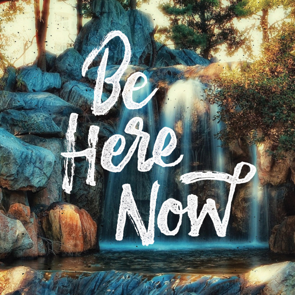 BE Here Now #inspiration #creative #lettering #design #quotes #beautiful #hand #typography