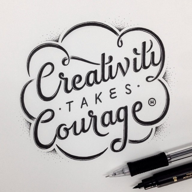 Creativity takes Courage by Anthony Hos #type #lettering #hand #typography
