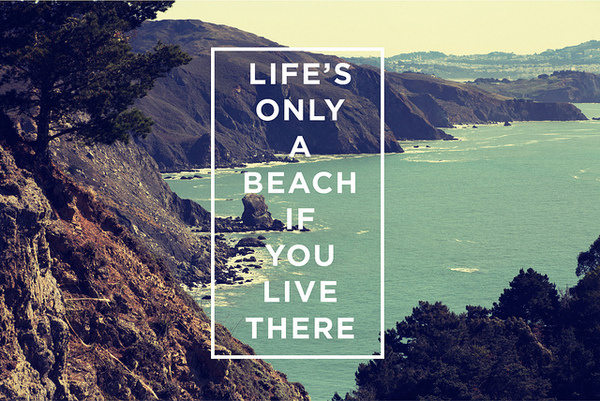 Life's A Beach | Flickr Photo Sharing! #inspiration #print #simple #photography #poster #beach #typography