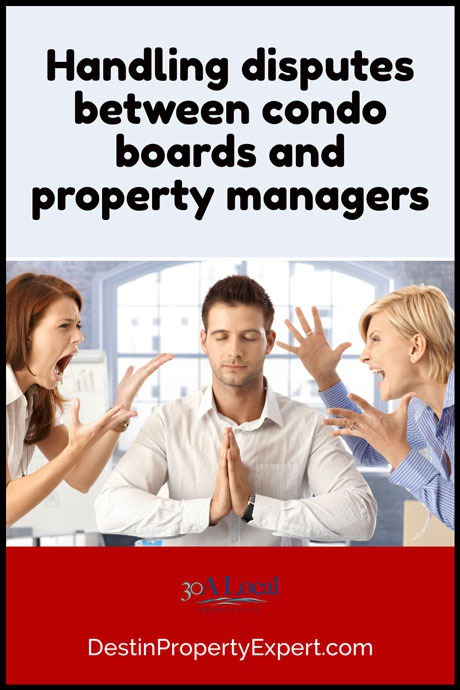 Handling disputes between condo HOA and property managers