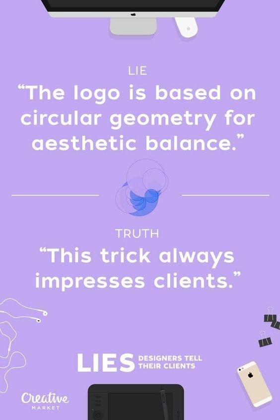 Lies Designers Tell Their Clients