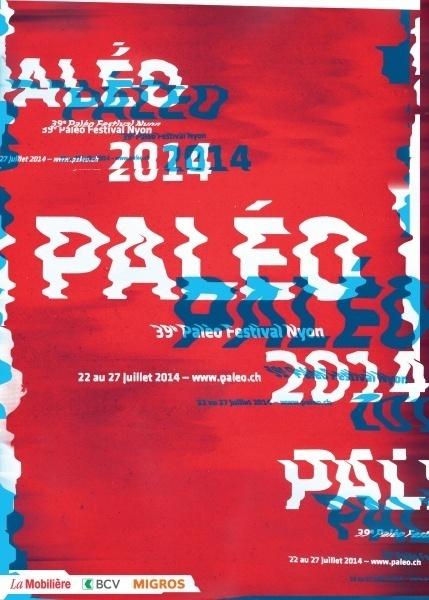 Paléo 2014 - Affiche - Switzerland #print #identity #swiss #layout #music #switzerland #noise #billboard #warp