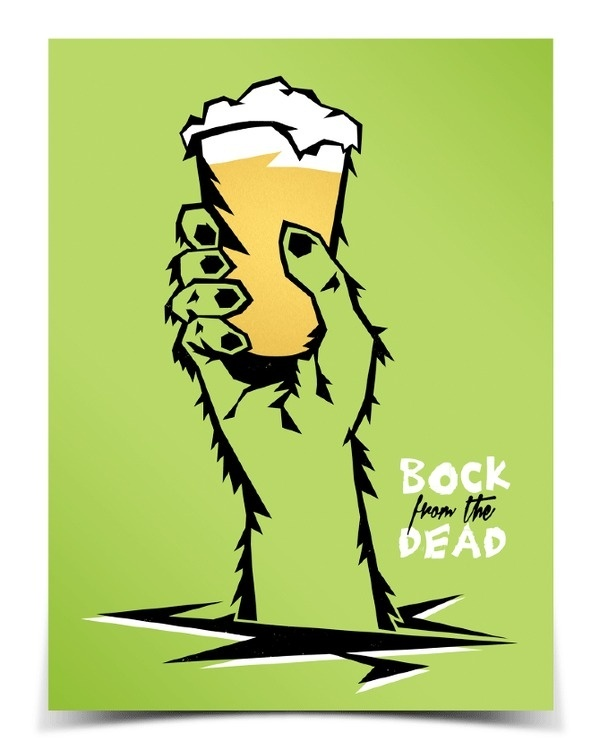 Bock from the Dead Andrew Kiekhafer #poster #beer #dead #hand #scary #halloween