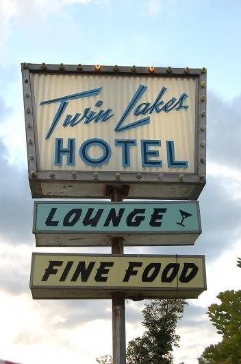All sizes | Twin Lakes Hotel | Flickr - Photo Sharing! #sign #hotel #lounge #food
