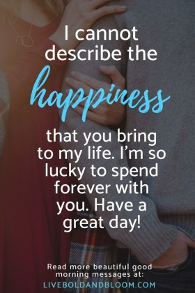65 Beautiful Good Morning Messages For Him Or Her - Good Morning