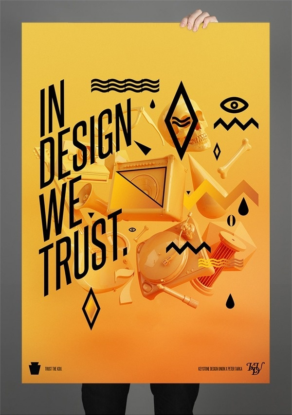 In design we trust 01. on the Behance Network #awesome #poster #typography