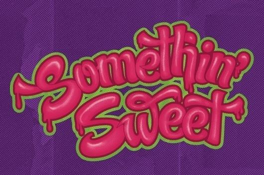 Somethin' Sweet   Maintain #ibarra #el #type #sweet #paso #maintain #miguel #typography