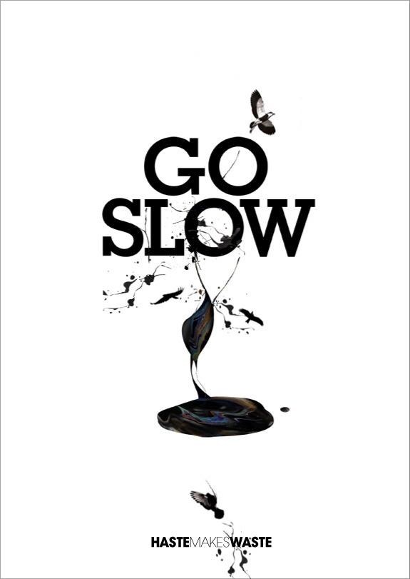 Go Slow - Eli Kleppe #poster