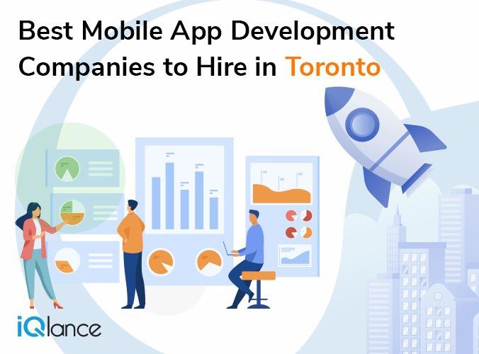 Best Mobile App Development Companies to Hire in Toronto