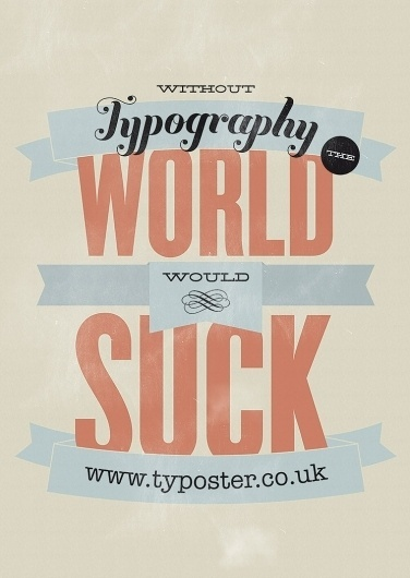 Typoster - Beautiful Typography Posters for your wall #print #design #poster #type #typography