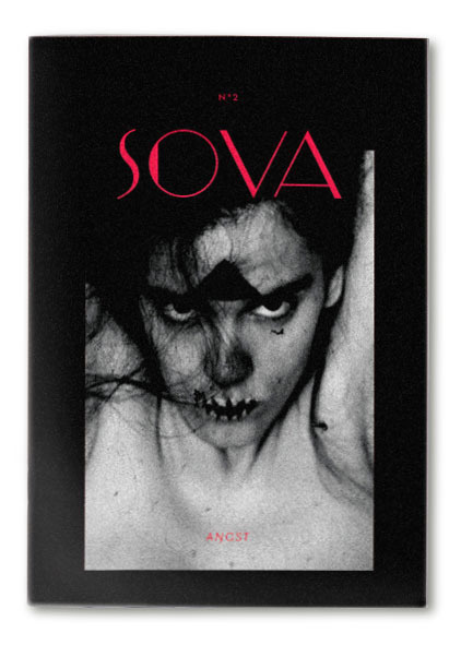Sova Magazine (Issue 2) – Fear/AngstSova Magazine is an independent, 250 500 copies limited and completelyself published art magazine, wit