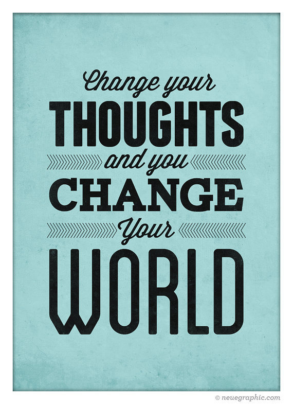 Positive Motivational poster Change your thoughts by NeueGraphic #quote #print #design #neuegraphic #poster #typography