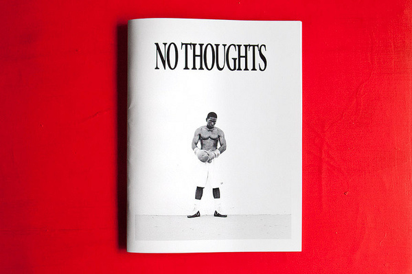 No Thoughts 10 | Flickr Photo Sharing! #zine #print #thoughts #photography #bw #love #no