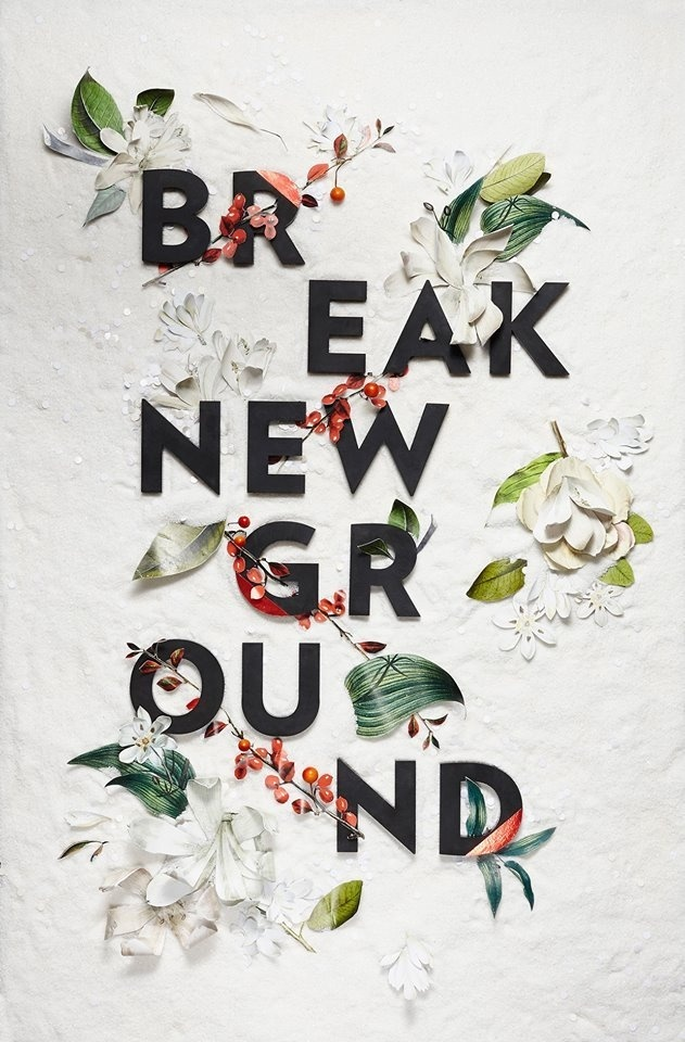 Happy New Year. Break New Ground, MELISSA DECKERT. #deckert #happy #year #2015 #new #melissa #typography
