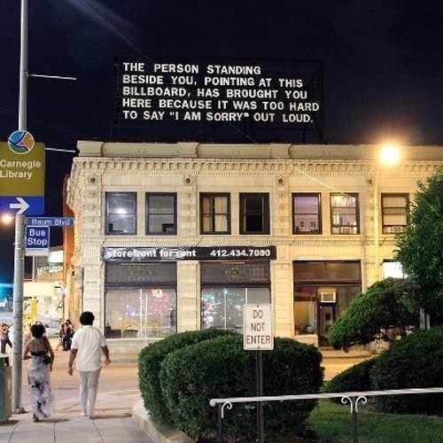 """""""The Last Billboard""""Â A 36-foot-long billboard located at the corner of Highland and Baum in Pittsburgh, Pennsylvania. Every month, a diffe #type #signs #billboard"""