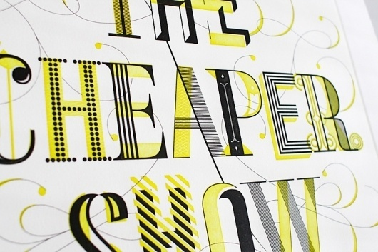 The Cheaper Show - Working Format #intaglio #show #typography