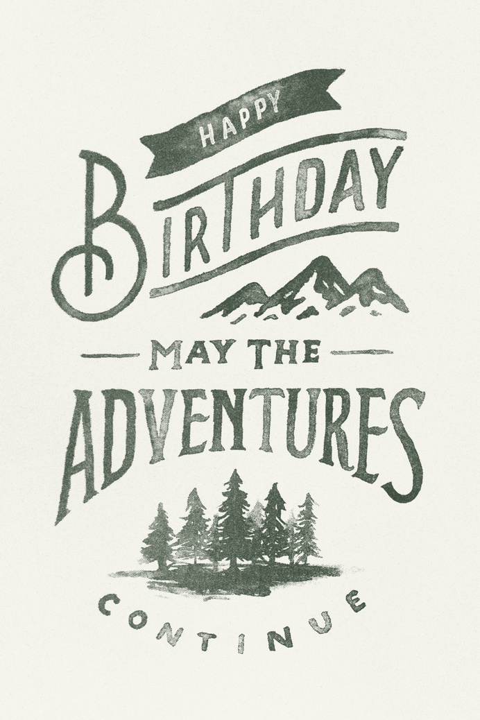 May the Adventures Continue #inspiration #lettering #typography