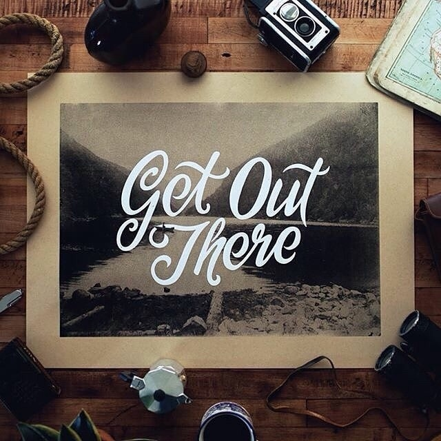 Get out there - Type composition by Nicholas Moegly #lettering #typography