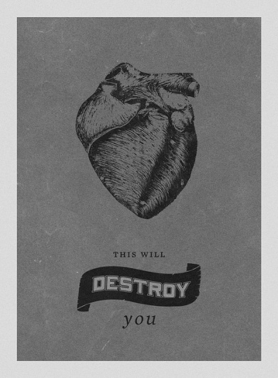 This Will Destroy You | Flickr - Photo Sharing! #will #this #you #print #design #lorenzo #destroy #poster