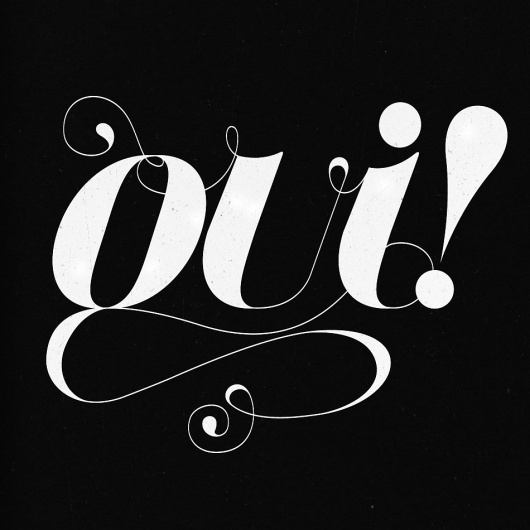 Oui! — Friends of Type #script #white #grayscale #oui #black #french #typography