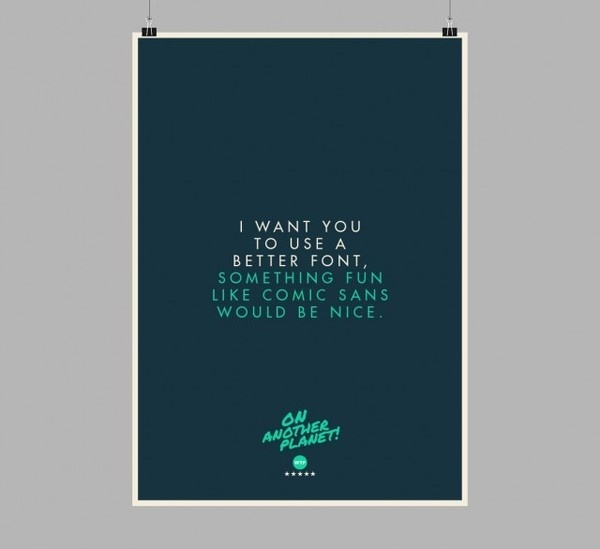 The Client is Always Right Posters9 #design #graphic #client #poster #typography