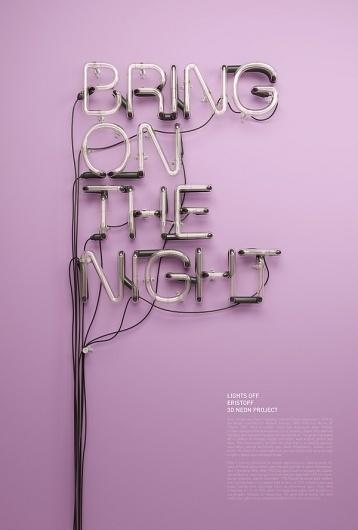 3D Neon / Lights Off on the Behance Network #lights #off #neon