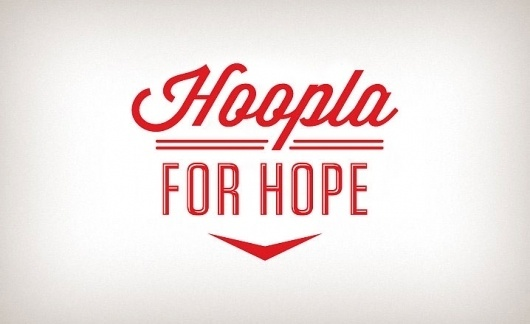 Hoopla for Hope 2011 « The Tenfold Collective Blog #script #retro #wordmark #typography