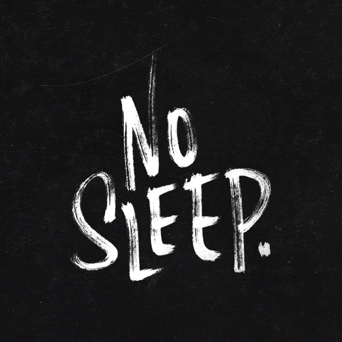 No Sleep. — 100 Days Project by Knucklebones Design Co. #marker #lettering #white #days #project #type #sleep #black #texture #distressed #and #100 #typography