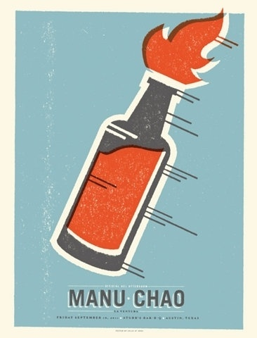 FFFFOUND! | GigPosters.com - Manu Chao #bottle #print #screen #fire #poster