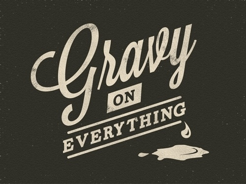 Happy Thanksgiving | CMYBacon #gravy #design #thanksgiving #type #typography