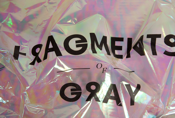 Paul Leichtfried Fragments of Gray #screenprinted #poster #foil #typography
