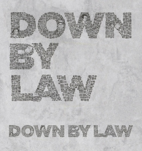 Down By Law on the Behance Network #elantidoto #design #graphic #illustration #handmade #typography