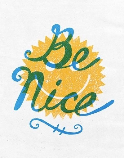 Be Nice. Art Print by Nick Nelson | Society6 #print #design #retro #nice #illustration #smile #art #poster #typography