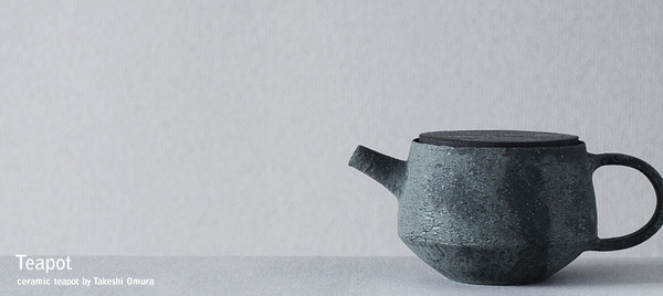 Takeshi Omura #teapot #minimalist #tea