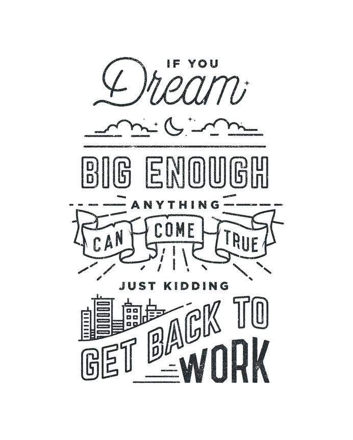 Get Back To Work by Drew Ellis #lettering #white #black #and #typography