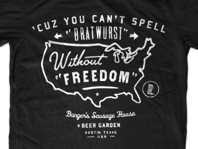 Dribbble - Banger's Swag by Curtis Jinkins #jinkins #graphic #texas #curtis #freedom #bratwurst #shirt #america