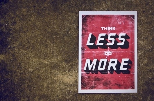 FPO: Think Less Do More Poster #design #graphic #poster #typography