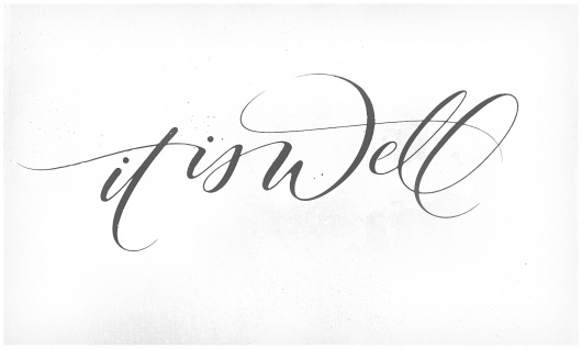 Dribbble - It_Is_Well.jpg by Andy Luce #lettering #script #andy #custom #type #luce #awesome