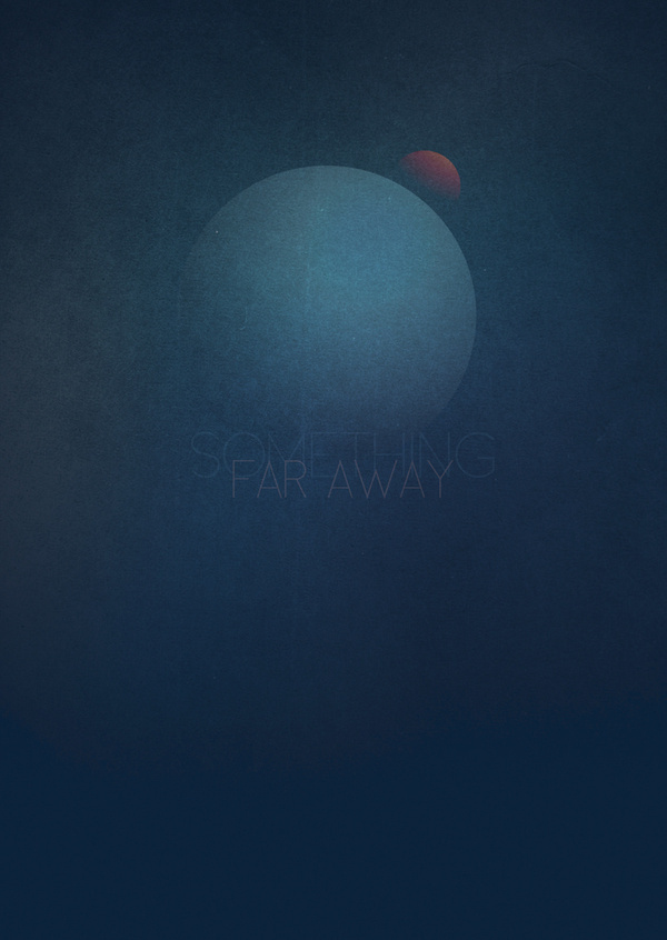 Something Far Away 1 #space #illustration #cosmos #poster #blue #planets #away #far