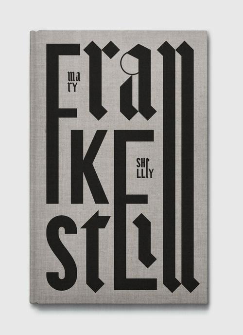 Typeverything.com - Frankestein book cover byMaciej Ratajski. #gothic