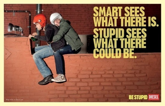 Be Stupid by Diesel | Fubiz™