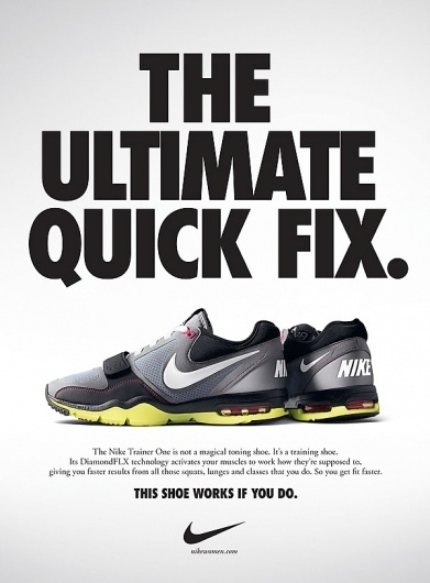 nike-trainer-one-the-ultimate-quick-fix.jpg 600×813 pixels #nike #advertising