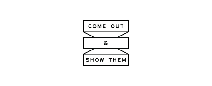 Come Out and Show Them Logo - Paul Tuorto