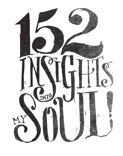 152 Insights Into My Soul #type #handwritten #soul