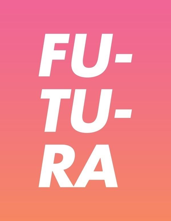 Type Futura / #futura #editorial #poster