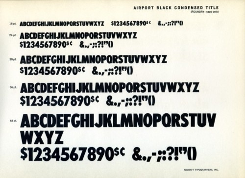 Daily Type Specimen | Mac McGrew wrote that Airport was the first... #type #specimen #typography